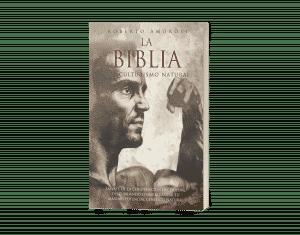 Roberto Amorosi Hernandez libro la biblia del culturismo natural